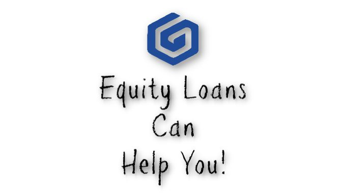 Equity Loan And How It Can Help